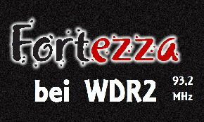 Fortezza bei WDR2